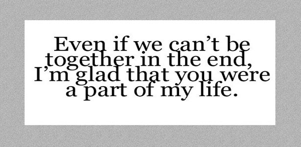 even if we cant be together quote