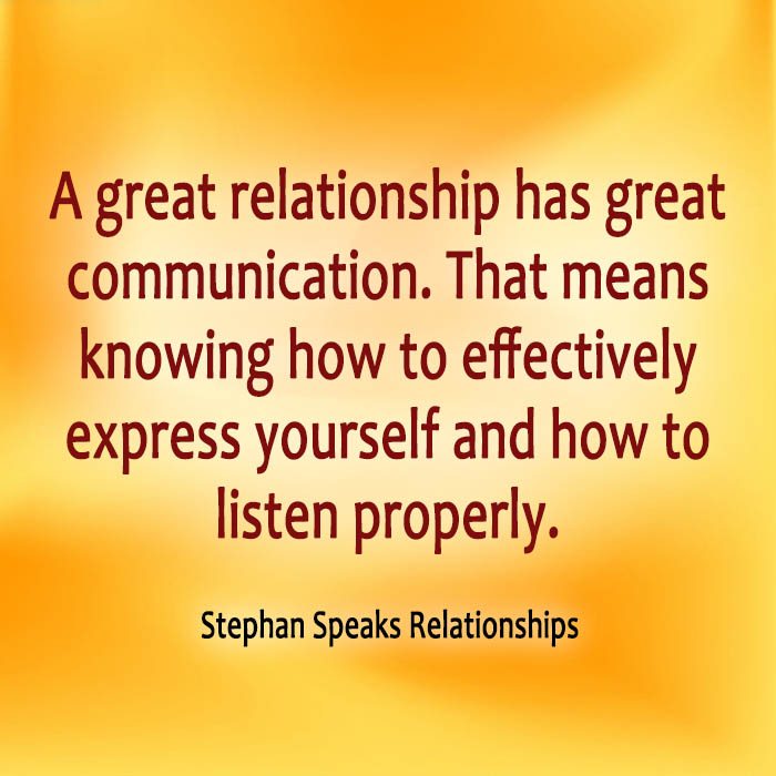 Quotes About Communication In Relationships Relationship Quotes of Life & Love by Stephan Speaks Quotes About Communication In Relationships