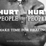 hurt-people-hurt-people-stephan-speaks