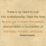 no need to rush into a relationship quote