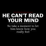 He cant read your mind relationship quotes