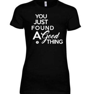 a-good-thing-tshirt-black